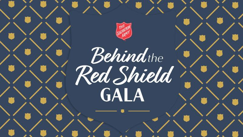 Behind the Red Shield Gala - The Salvation Army